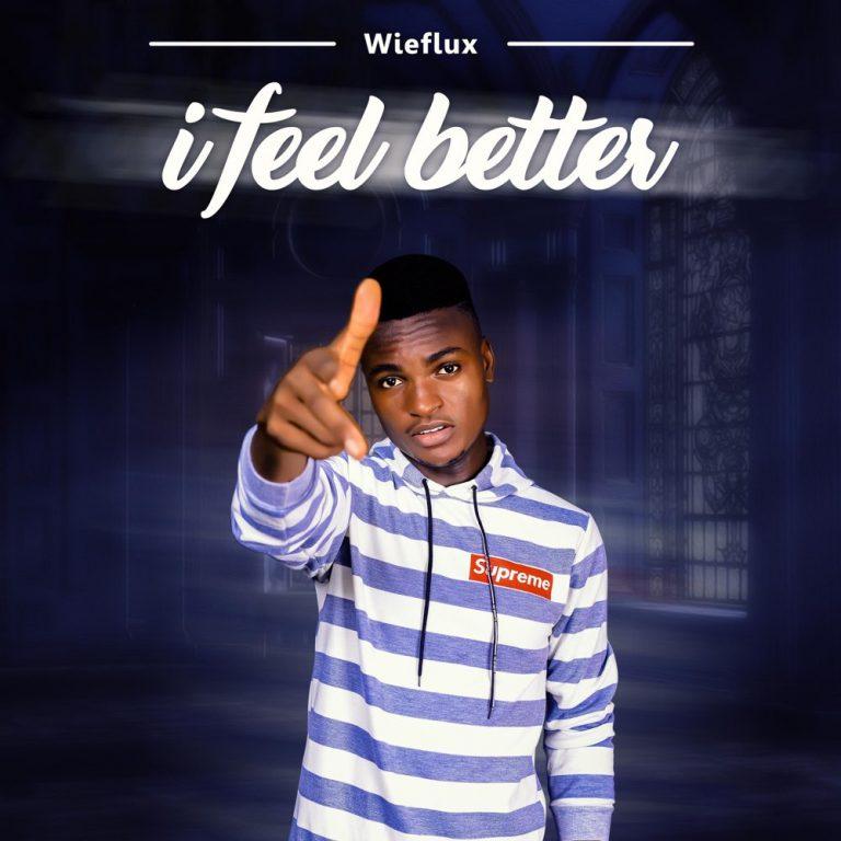Wieflux - I Feel Better