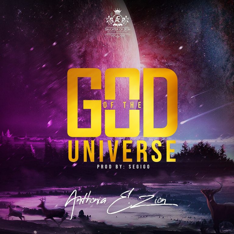 Anthonia E. Zion - God of the Universe MP3 Download