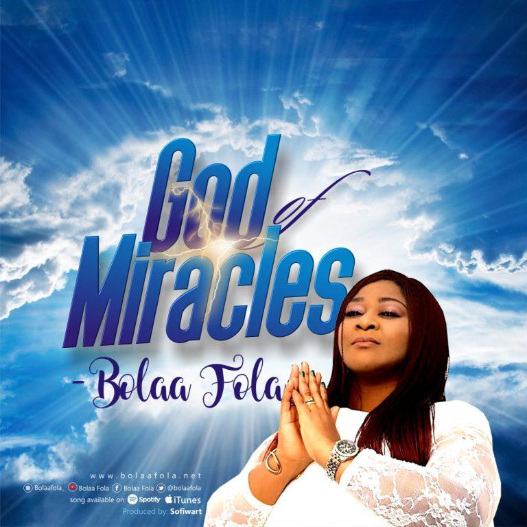Bolaafola God of Miracles