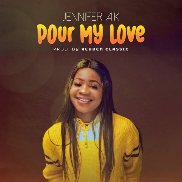 Jennifer Aik Pour My Love