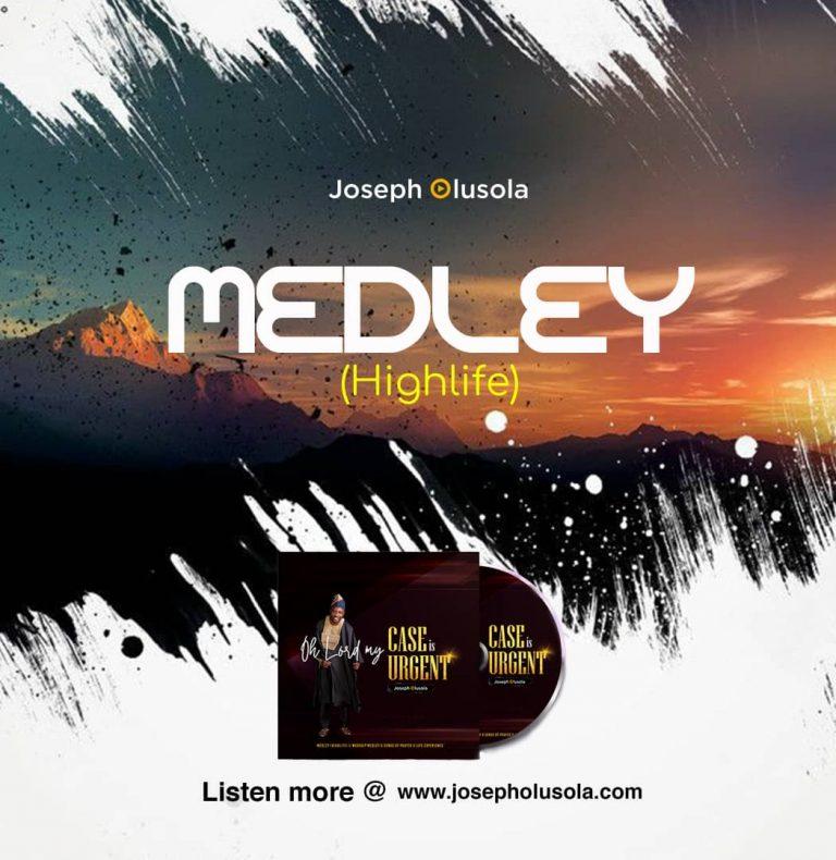 Joseph Olusola Medley Highlife