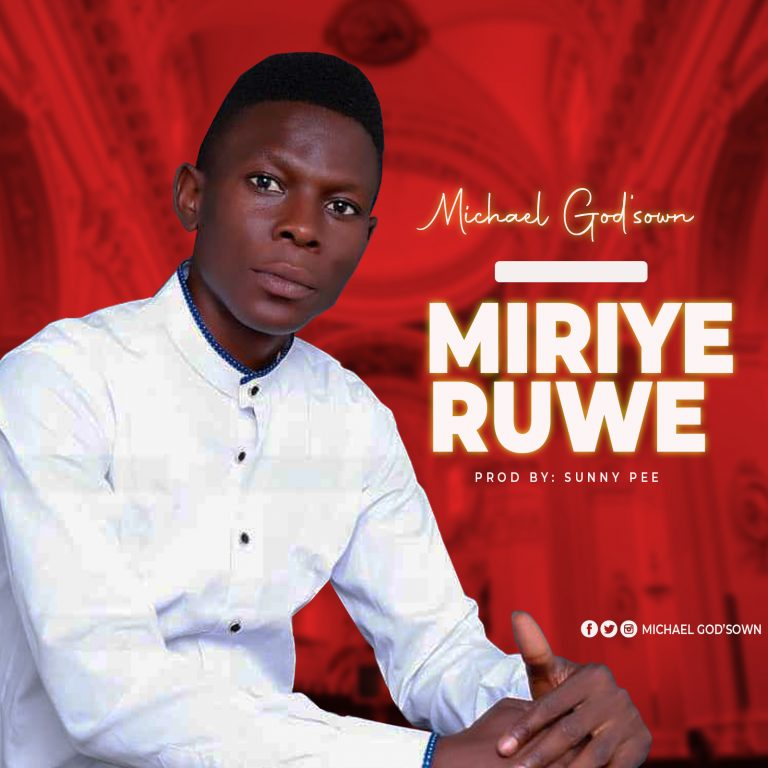 Michael Godson Miriyeruwe www.GospelRep.com