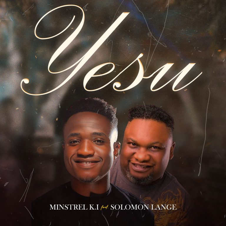 Ministrel K I ft Solomon Lange Yesu