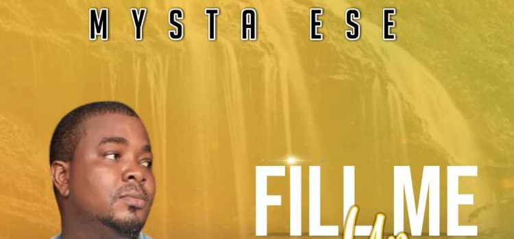 Mysta Ese - Fill Me Up MP3 DOwnload