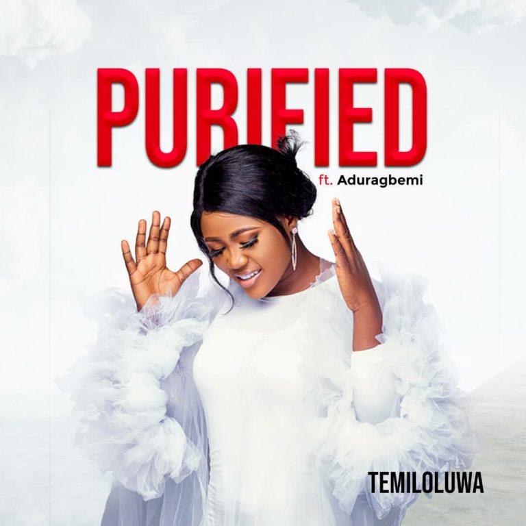 Temiloluwa ft. Aduragbemi - Purify Mp3 Download