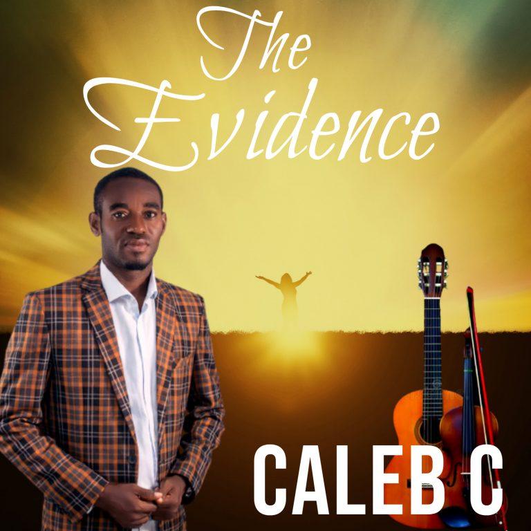 Caleb C The Evidence ALbum