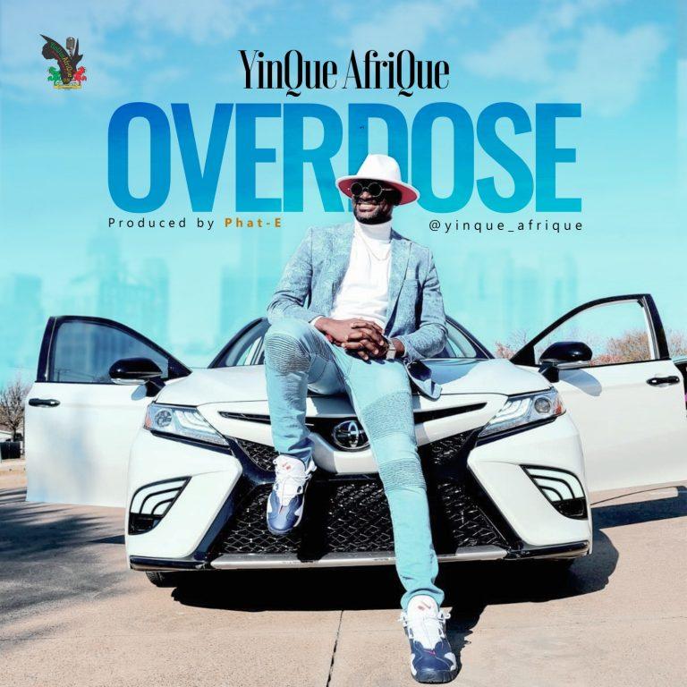 Yinque Afrique - Overdose MP3 Download