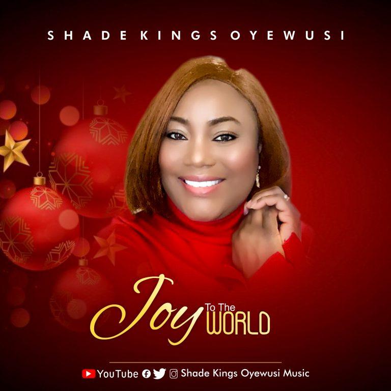 Shade Kings Oyewusi Joy to The World