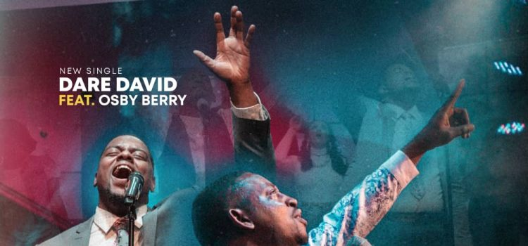 DOwnload Dare David Eze ft Osby berry