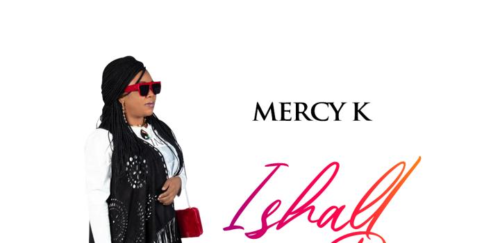 Mercy K I Shall Not Die