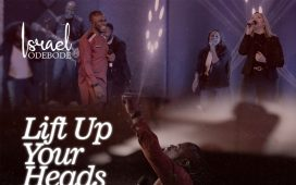 Israel Odebode - Lift Up Your Heads Feat. Becca Herckner