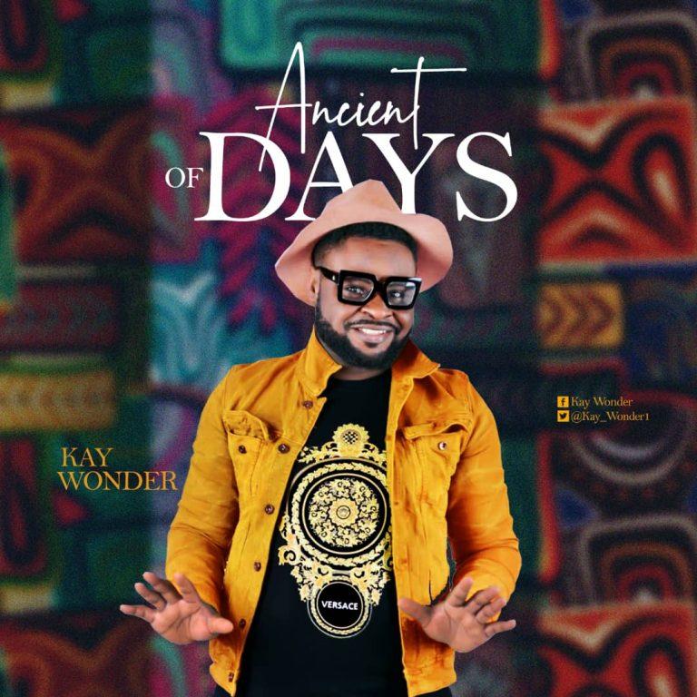 Kay Wonder - Ancient of Days