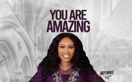 DOwnload Ndymike You Are Amazing