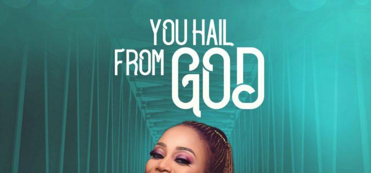 Ihuoma Nwodo You hail From God