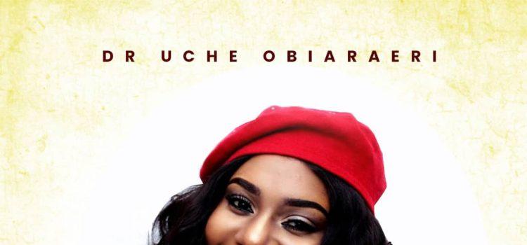 Album Dr Uche Obiaraeri Unstoppable