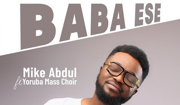 Download Mike Abdul Baba Ese