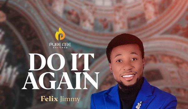 Download Felix Jimmy Do It Again
