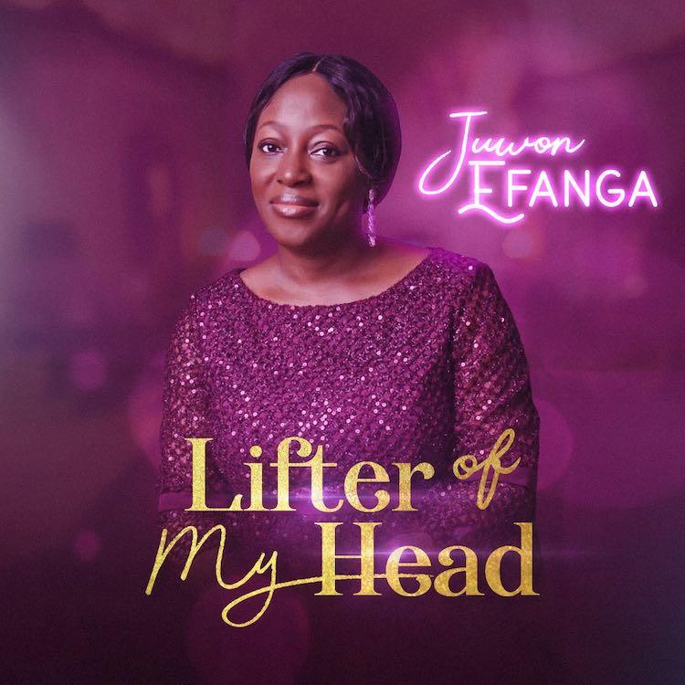 Juwon Efanga - Lifter Of My Head ALbum