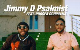 Jimmy D Psalmist Lover Video