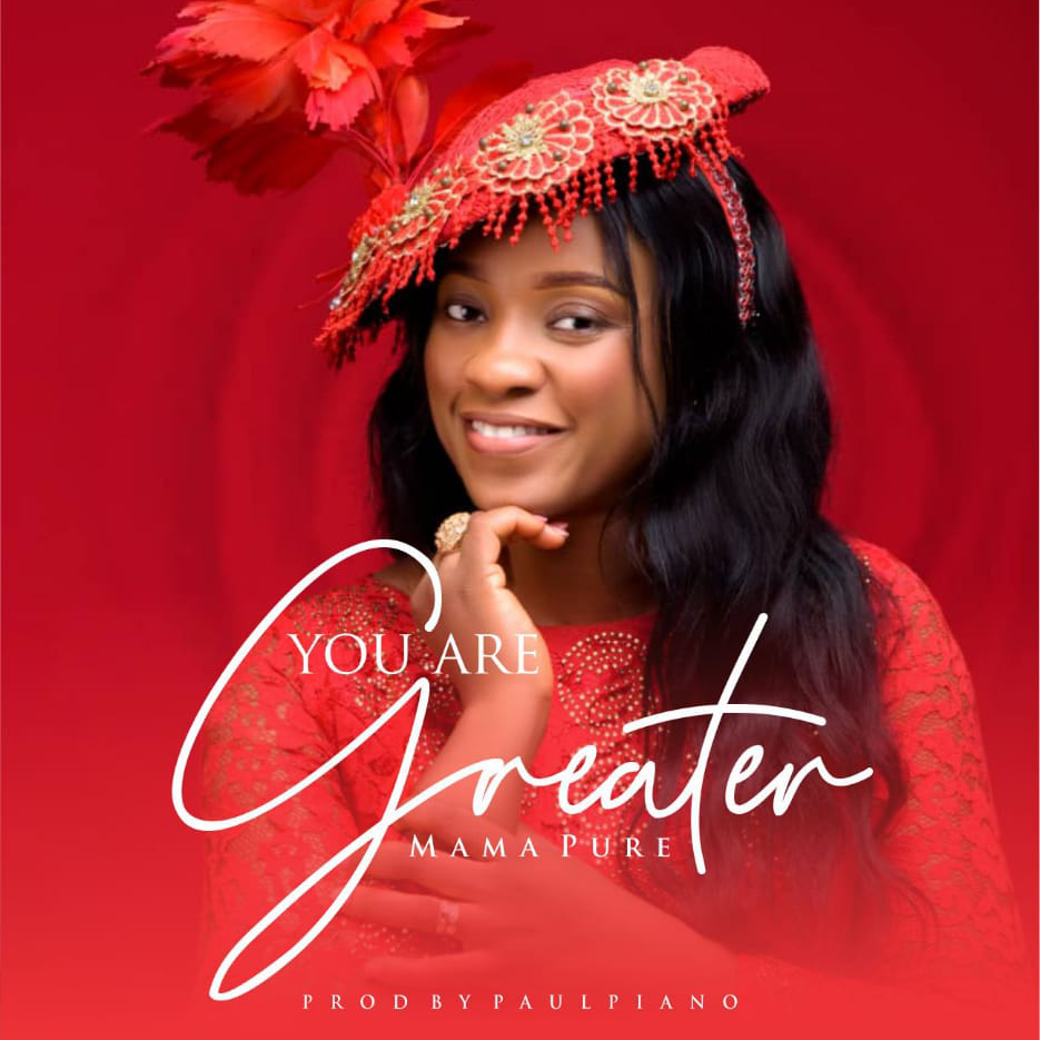 Download Mp3 You Are Greater by Mama Pure