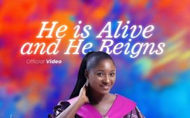 He is Alive and He Reigns by Chissom Anthony