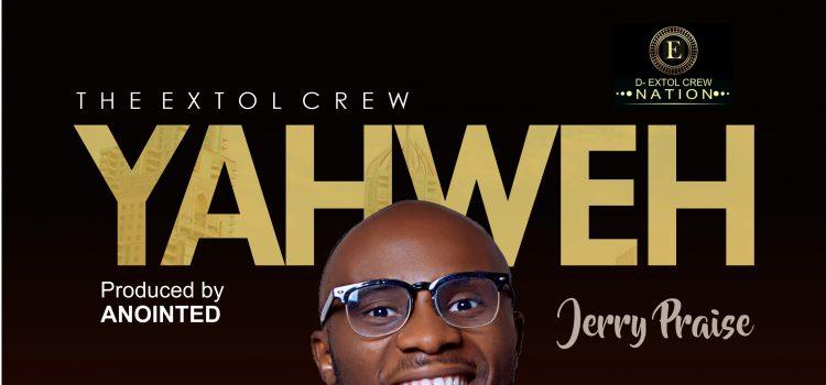 Jerry Praise YahWeh Mp3 Download