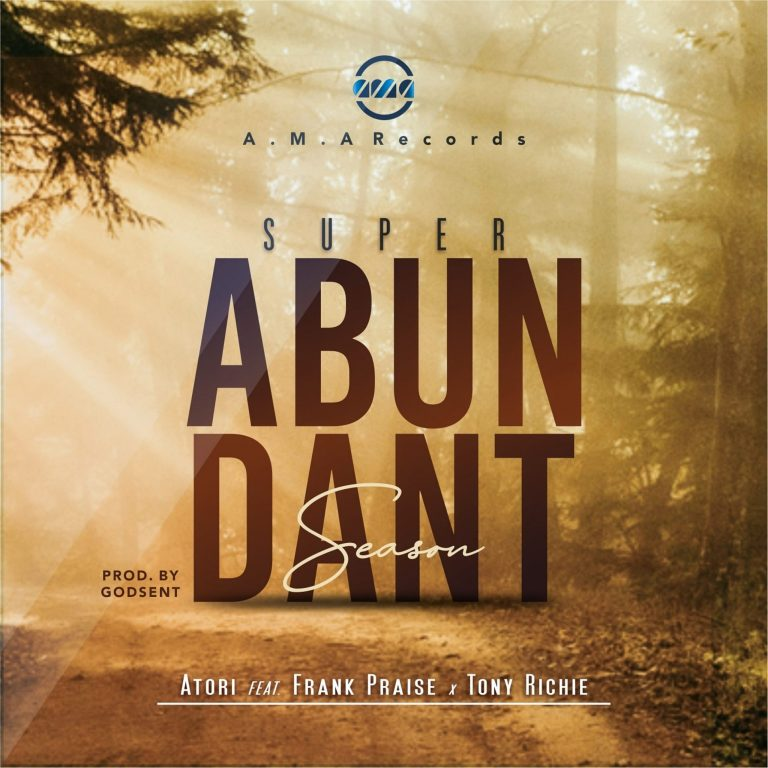 Superabundant Season by Atori ft. Tony Richie and Frank Praise