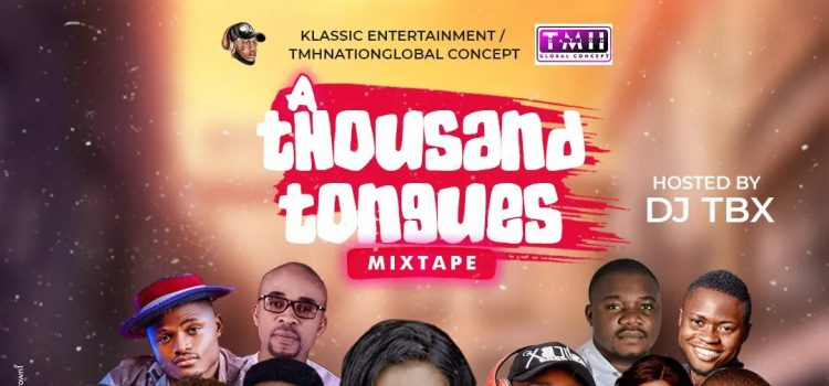 A Thousand Tongues Mixtape by DJTBx