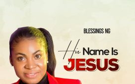 His Name is Jesus by Blessing NG