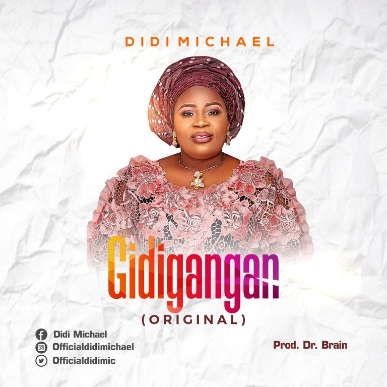 Didi Michael Gidigangan Mp3 Download