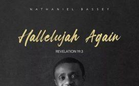 Hallelujah Again Album by Nathaniel Bassey