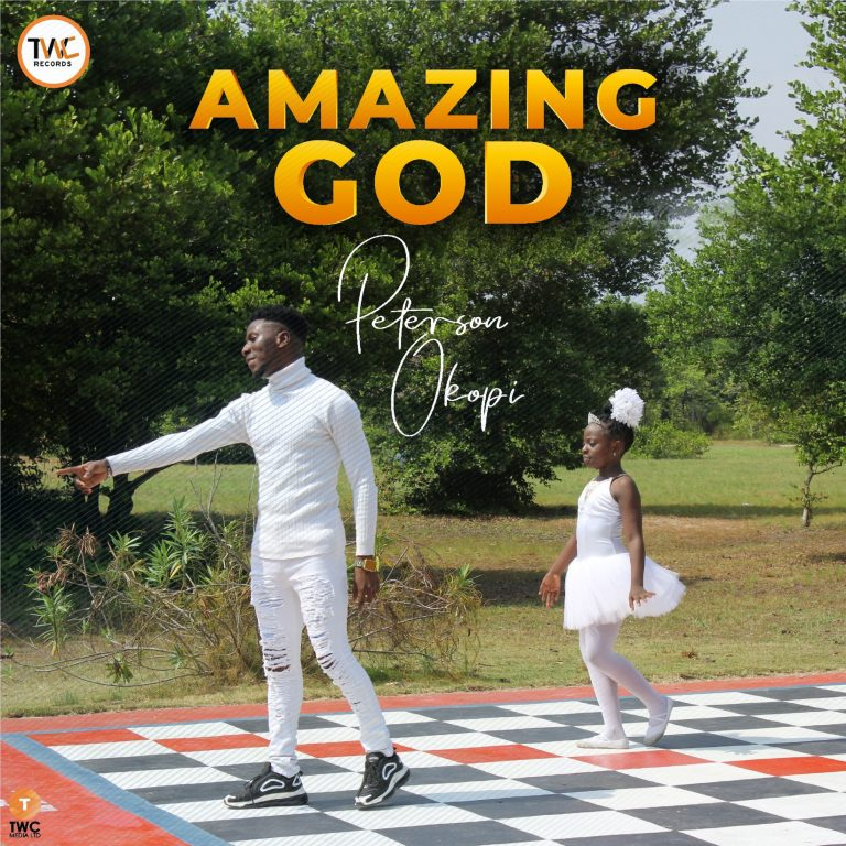 Amazing God by Peterson Okopi Mp3 Download