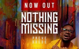 Preye Odede Nothing Missing Mp3 DOwnload