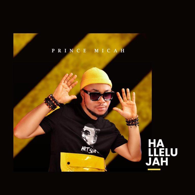 Prince Micah Hallelujah Mp3 Download