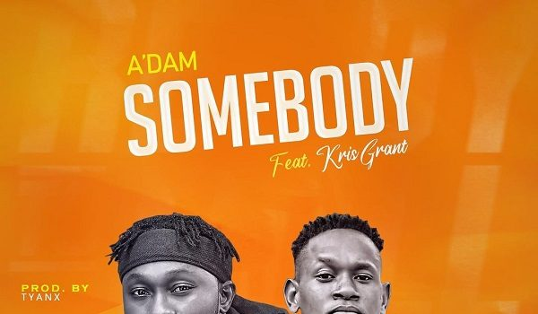 A'dam Somebody Mp3 Download