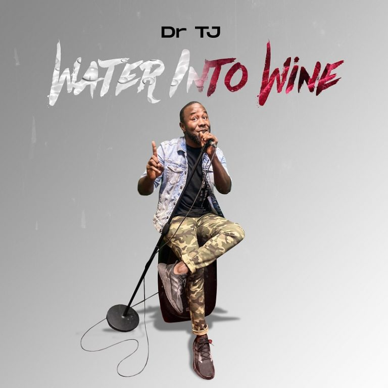Dr TJ Water Into Wine MP3 Download