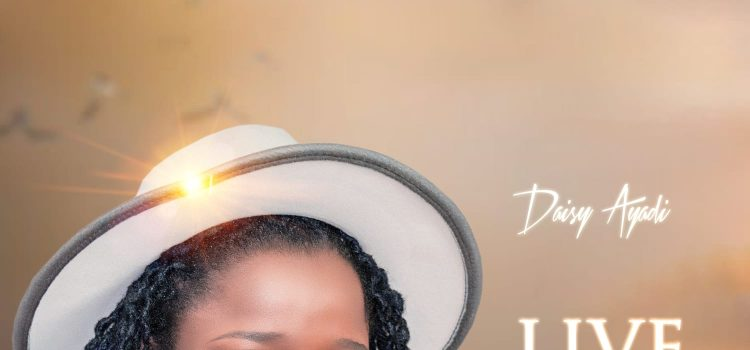 Daisy Ayadi Live for You lord Mp3 Download