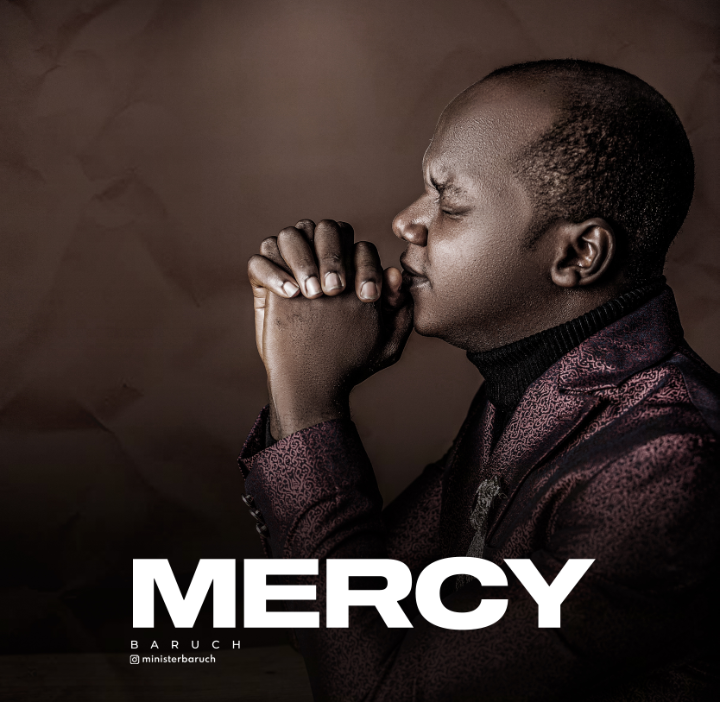 Baruch Mercy Mp3 DOwnload