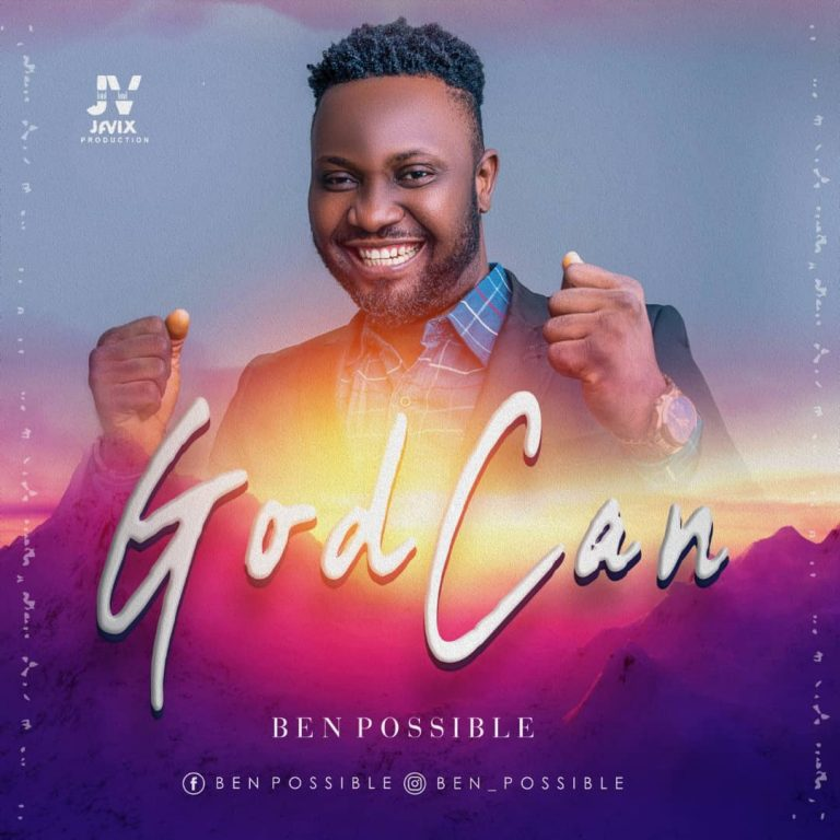 Ben Possible God Can