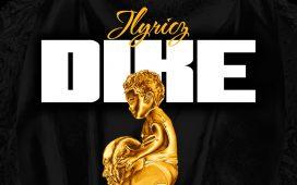 JLyricz Dike Mp3 DOwnload