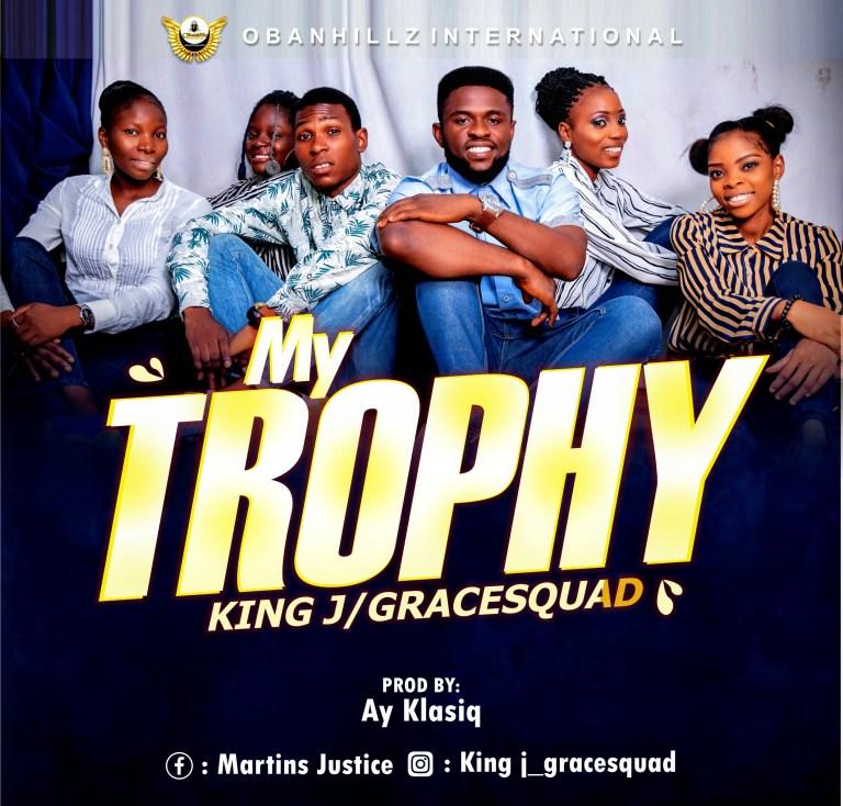 King J My Trophy MP3 Download