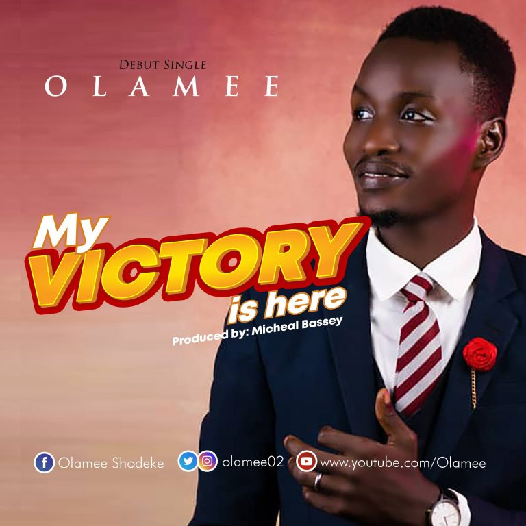 Olamee My Victory is Here Mp3 Download