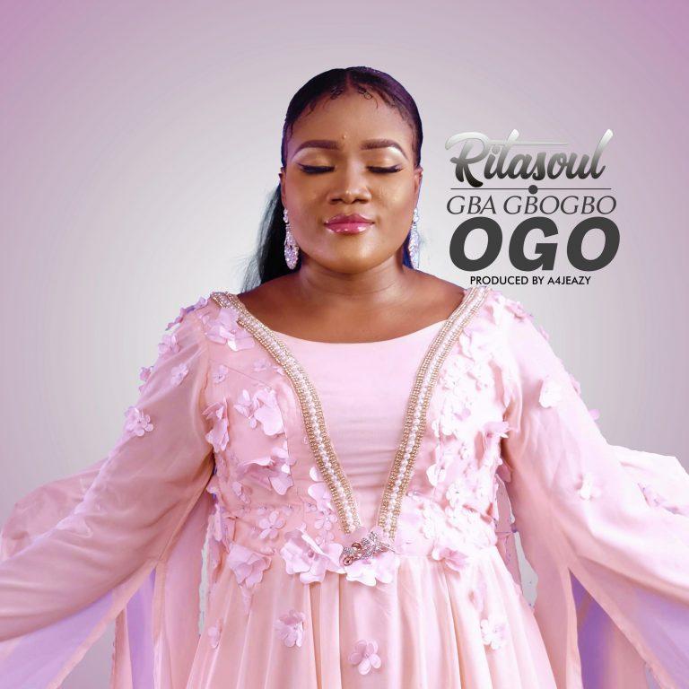 Ritasoul Gba Gbogbo Ogo