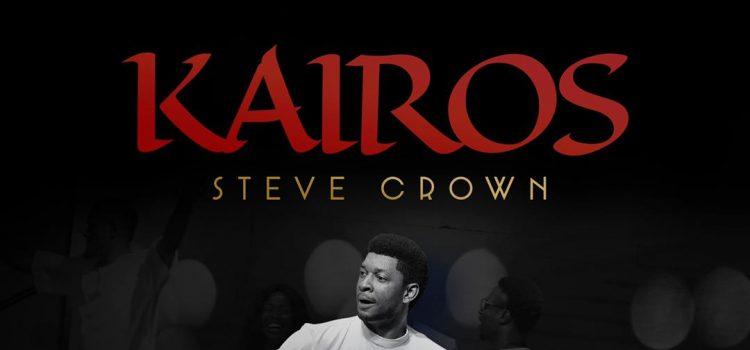 Steve Crown kairos ALbum