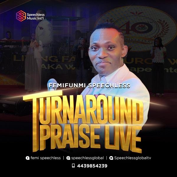 Turn-Around Praise by FemiFunmi Speechless