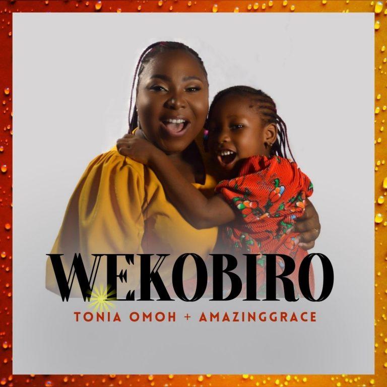 Tonia Omoh Wekobiro Mp3 Download