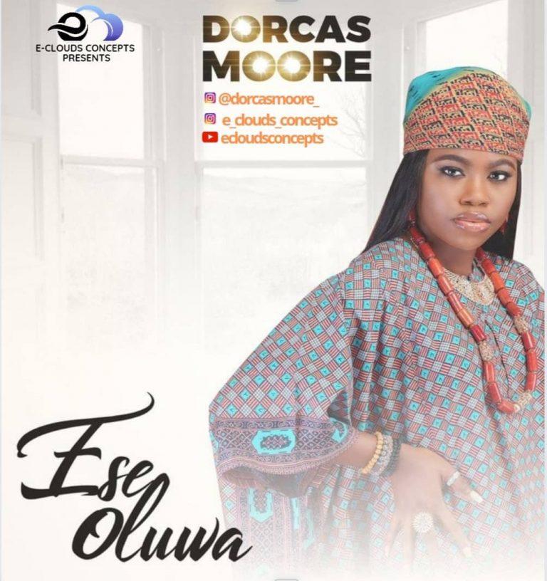 Dorcas Moore Ese Oluwa