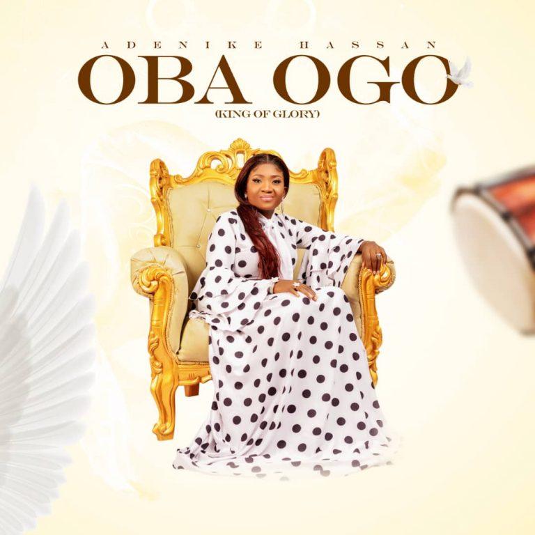 Adenike Hassan Oba Ogo Mp3 Download