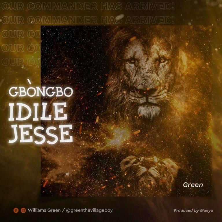 Williams Green Gbongbo Idile Jesse