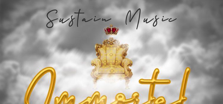 Sustain Music Immortal God Mp3 DOwnload